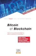 Téléchargez le livre :  Bitcoin et Blockchain. Vers un nouveau paradigme de la confiance numérique ?