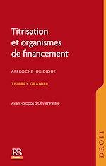 Download this eBook Titrisation et organismes de financement