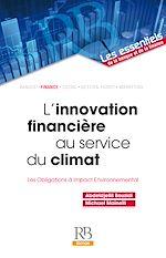 Download this eBook L'innovation financière au service du climat ? Les Obligations à Impact Environnemental