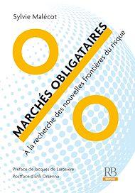 Téléchargez le livre :  Marchés obligataires - À la recherche des nouvelles frontières du risque