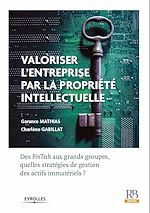 Download this eBook Valoriser l'entreprise par la propriété intellectuelle