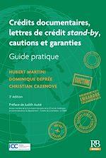 Download this eBook Crédits documentaires, lettres de crédit stand by, cautions et garanties