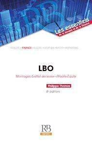 Téléchargez le livre :  LBO : Montages à effet de levier - Private Equity - 4e édition