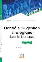 Téléchargez le livre :  Contrôle de gestion stratégique dans la banque, 4e éd.