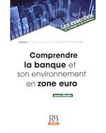 Download this eBook Comprendre la banque et son environnement en zone euro