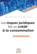 Download this eBook Les risques juridiques liés au crédit à la consommation