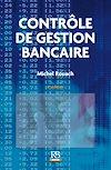 Télécharger le livre :  Contrôle de gestion bancaire - 8e édition