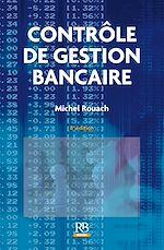 Download this eBook Contrôle de gestion bancaire - 8e édition