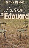 Télécharger le livre :  L'Ami d'Édouard