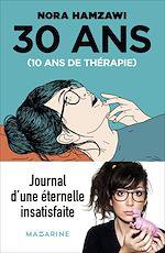 Download this eBook 30 ans, 10 ans de thérapie