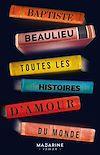 Télécharger le livre :  Toutes les histoires d'amour du monde