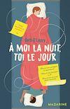 Télécharger le livre :  A moi la nuit, toi le jour