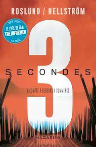 Téléchargez le livre :  Trois secondes