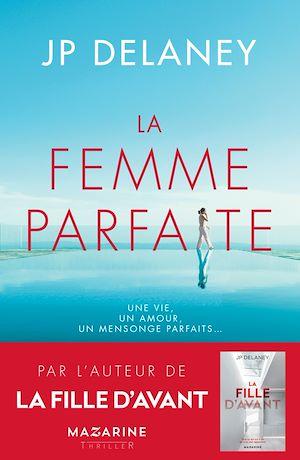 Téléchargez le livre :  La femme parfaite