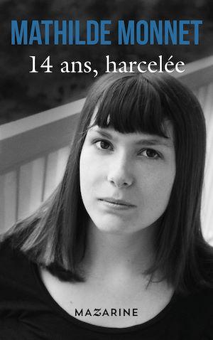 14 ans, harcelée |