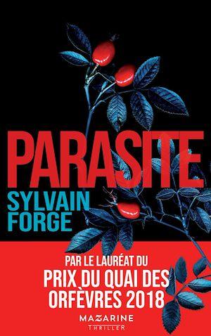 Parasite | Forge, Sylvain. Auteur