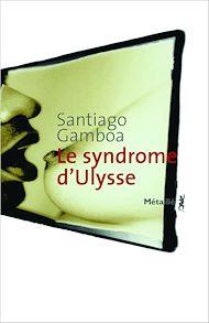 Téléchargez le livre :  Le Syndrome d'Ulysse