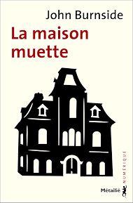 Téléchargez le livre :  La Maison muette