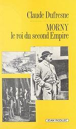 Download this eBook Morny, le roi du Second Empire