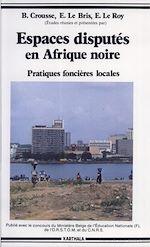 Download this eBook Espaces disputés en Afrique noire