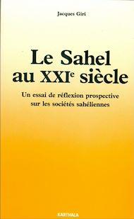 Téléchargez le livre :  Le Sahel au XXIe siècle