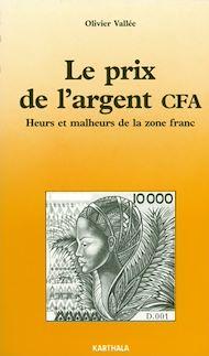 Téléchargez le livre :  Le prix de l'argent CFA