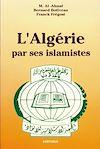 Télécharger le livre :  L'Algérie par ses islamistes
