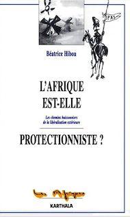 Téléchargez le livre :  L'Afrique est-elle protectionniste ?