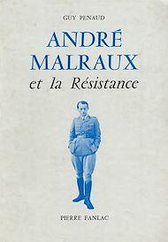 Téléchargez le livre :  André Malraux et la Résistance