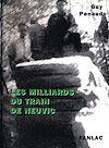 Télécharger le livre :  Les milliards du train de Neuvic
