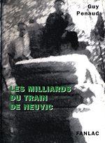 Téléchargez le livre :  Les milliards du train de Neuvic