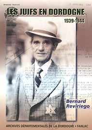 Téléchargez le livre :  Les juifs en Dordogne 1939-1944