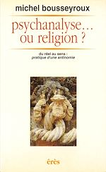 Download this eBook Psychanalyse ou religion ?