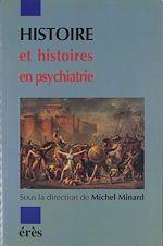 Download this eBook Histoire et histoires en psychiatrie