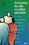 Télécharger le livre :  Prévention du SIDA en milieu spécialisé
