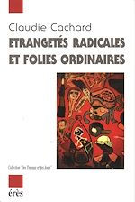 Download this eBook Etrangetés radicales ou folies ordinaires