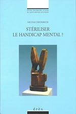 Download this eBook Stériliser le handicap mental ?