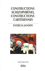 Download this eBook Constructions schizophrènes, constructions cartésiennes
