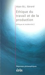 Download this eBook Ethique du travail et de la production