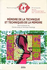 Download this eBook Mémoire de la technique et techniques de la mémoire