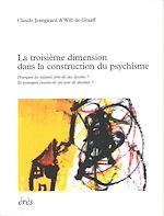 Download this eBook La troisième dimension dans la construction du psychisme