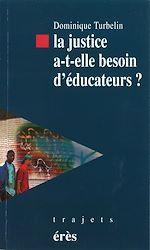 Download this eBook La justice a- t-elle besoin d éducateurs ?