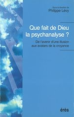 Download this eBook Que fait de Dieu la psychanalyse ?