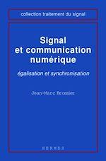 Téléchargez le livre numérique:  Signal et communication numérique : égalisation et synchronisation