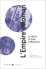 Téléchargez le livre :  L'Empire ottoman