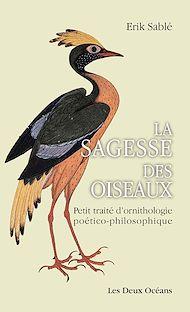 Téléchargez le livre :  La sagesse des oiseaux