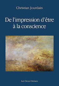 Téléchargez le livre :  De l'impression d'être à la conscience