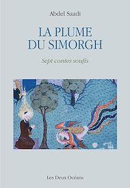 Téléchargez le livre :  La plume du Simorgh