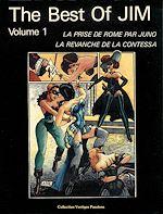 Téléchargez le livre :  The Best of Jim. Vol. 1, La Prise de Rome par Juno et ses Guerrières ; La Revanche de la Contessa