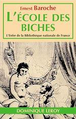 Téléchargez le livre :  L'École des biches ou Mœurs des petites dames de ce temps